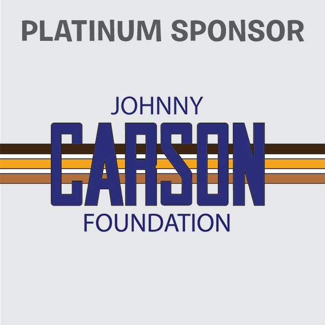 Platinum Sponsor - Johnny Carson Foundation